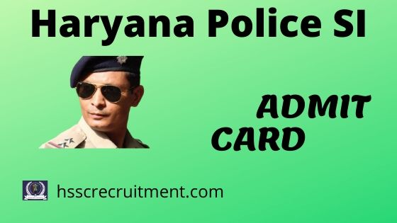 Haryana Police SI Admit Card Male