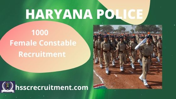 HSSC Haryana Police Female Constable Recruitment 2019