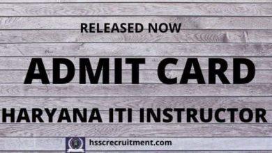Photo of HSSC ITI Instructor Admit Card 2019-20 Download  Admit Card For ITI Instructor of 3206 Post