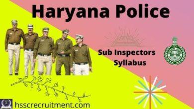 Photo of Haryana Police SI Syllabus| Download Sub Inspector Syllabus