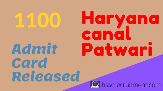 Download Haryana HSSC Canal patwari Admit Card