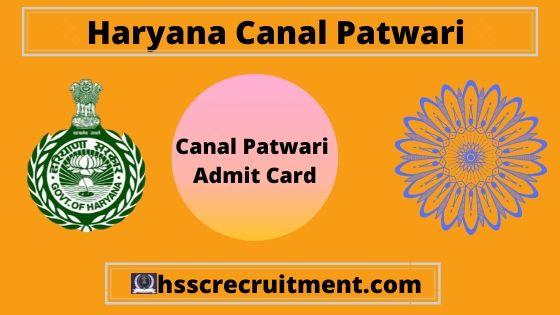 Download Haryana HSSC Canal Patwari Admit Card 2019