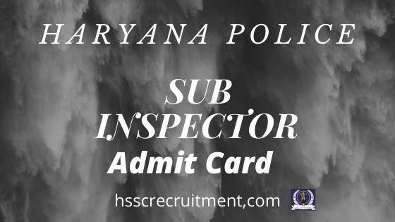 Haryana Police SI Admit Card  Male