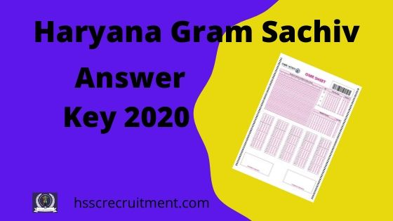 Download Haryana HSSC Gram Sachiv Answer Key 2021